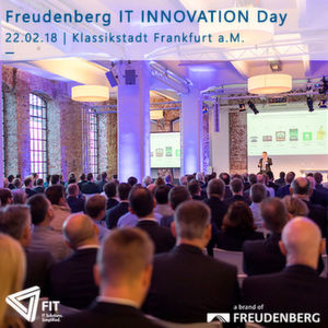 Freudenberg IT lädt zum Customer Innovation Day 2018.