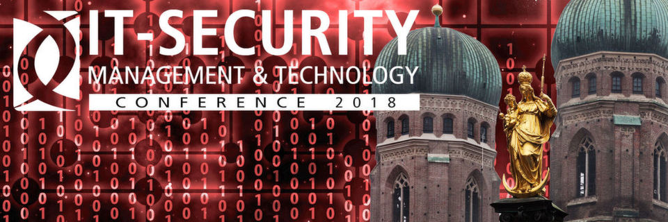 Der Start der IT-Security Management & Technology Conference 2018 in München war ein voller Erfolg!