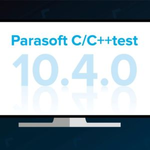 Parasoft C/C++test bietet industrieweit breitesten Safety- und Security-Support