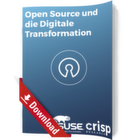 Open Source als Katalysator der Digitalisierung