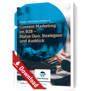 B2B Content Marketing – Status Quo, Strategien und Ausblick