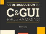 "MagPi: ""An Introduction to C&GUI Programming"": C-Programmierung von ""Hello World' bis zu Graphics User Interfaces"