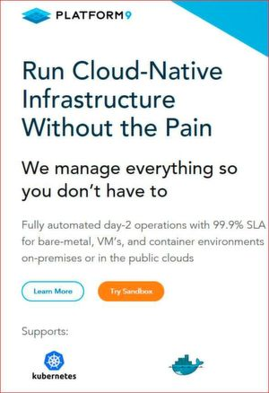 """Cloud-Native Infrastructure without the Pain"": Platform9 bietet gemanagte Services rund um Container und Serverless-Szenarien.."