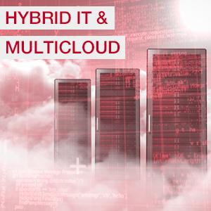 Themenbereich: Hybrid IT & Multicloud