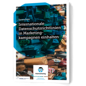 Internationale Datenschutzrichtlinien in Marketingkampagnen