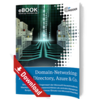 Domain-Networking: Active Directory, Azure & Co.