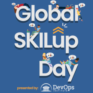 "DevOps Institute über ""Global SKILup Day"""