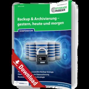 Backup & Archivierung - gestern, heute und morgen