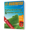 IT-BUSINESS Themenschwerpunkt: Refurbishing & Remarketing