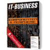 IT-BUSINESS Themenschwerpunkt: Komponenten & Peripherie