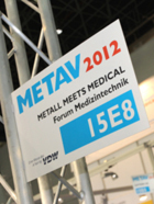 Metav 2012: Metal meets Medical