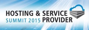 HOSTING & SERVICE PROVIDER Summit 2015 am 21. und 22. Mai in Frankfurt am Main.