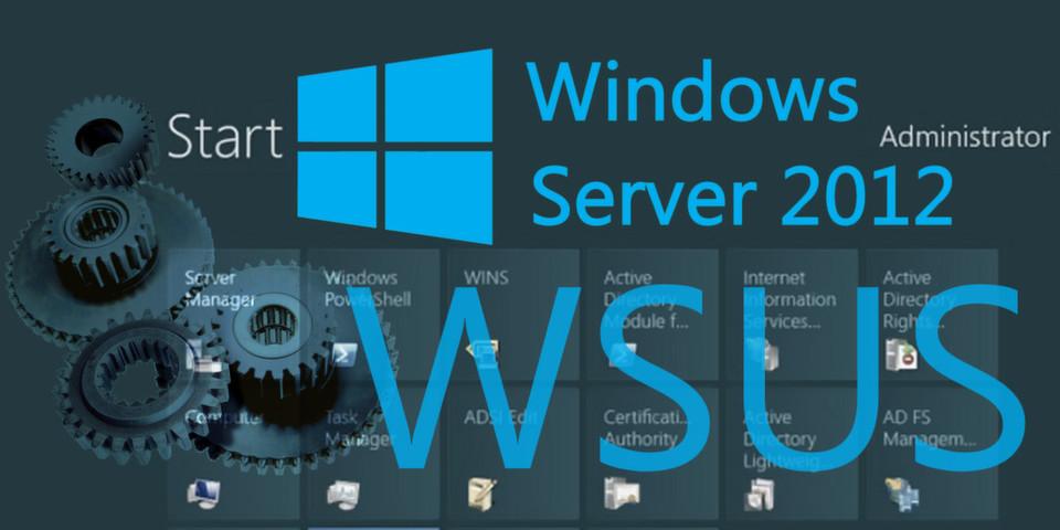 WSUS in Windows Server 2012 R2 und Windows 10 Server