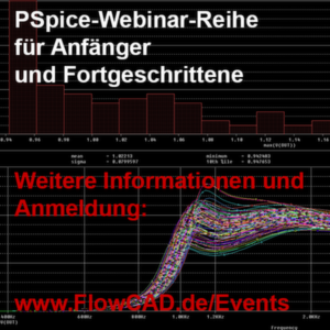 "PSpice-Webinar-Reihe – Session ""PSpice Advanced Analysis I"""