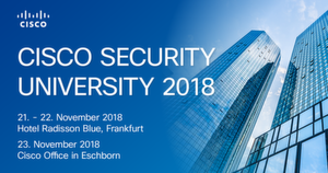 CISCO Security University | November 21-23, Frankfurt am Main