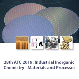 28th ATC 2019: Industrial Inorganic Chemistry - Materials and Processes