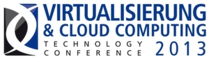 VIRTUALISIERUNG & CLOUD COMPUTING Technology Conference 2013