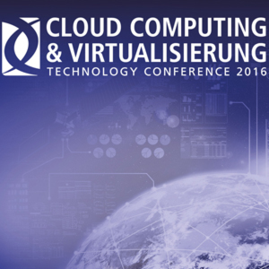 CLOUD COMPUTING & VIRTUALISIERUNG Technology Conference 2016 – München