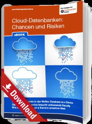 Cloud-Datenbanken: Chancen und Risiken