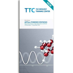 TTC-Workshop - APPtec: POWDER SYNTHESIS - New technologies in high performance materials